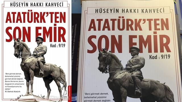 """""""Atatürk'ten Son Emir"""" üçüncü baskıyı yaptı"""