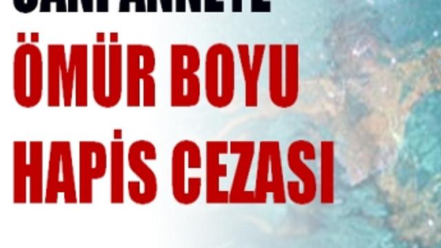 ÖMÜR BOYU HAPİS CEZASI!..