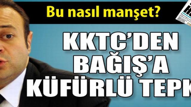 KKTC medyasından Egemen Bağış'a küfürlü tepki!..