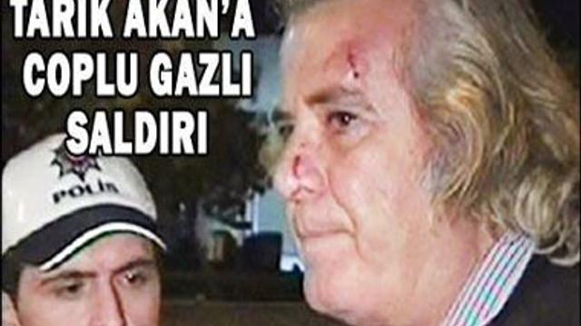 AKAN'A BİBER GAZLI, COPLU SALDIRI
