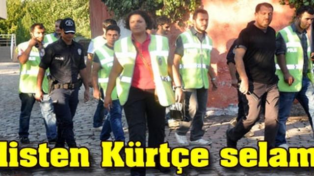 Polisten Kürtçe selam