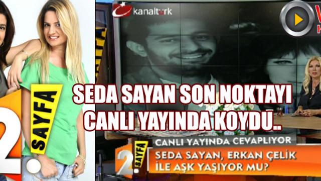 Seda Sayan son noktayı canlı yayında koydu!..