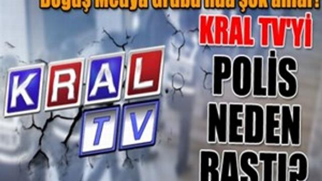 Kral TV'yi polis neden bastı?