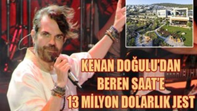 Kenan Doğulu'dan eşi Beren Saat'e milyon dolarlık jest!