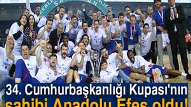 34. Cumhurbaşkanlığı Kupası 11. kez Anadolu Efes'in