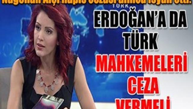Nagehan Alçı hapis cezası alınca isyan etti!