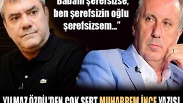 Yılmaz Özdil'den çok sert Muharrem İnce yazısı!