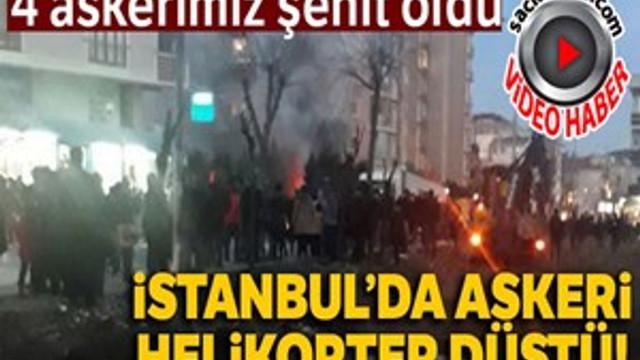 Çekmeköy'de askeri helikopter düştü: 4 askerimiz şehit oldu