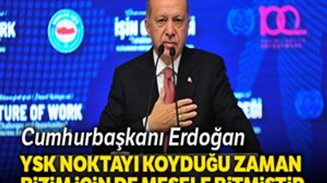 """Cumhurbaşkanı Erdoğan:""""Sonuna kadar bu mücadeleyi vereceğiz"""""""