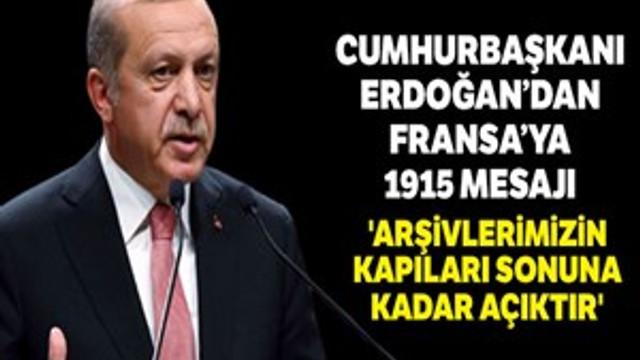 """Cumhurbaşkanı Erdoğan: """"Arşivlerimizin kapıları sonuna kadar açıktır"""""""