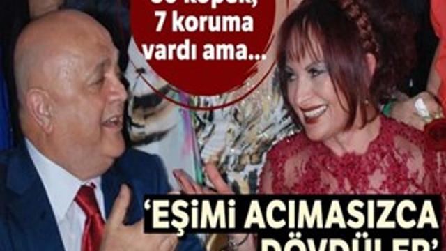"""Cemalettin Sarar: """"Eşimi acımasızca dövdüler"""""""