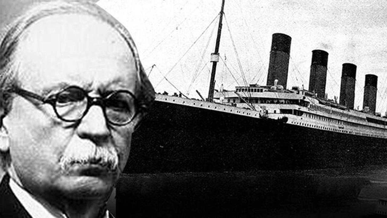 Titanik faciasından kurtulan Türk'ün çılgın projesi!
