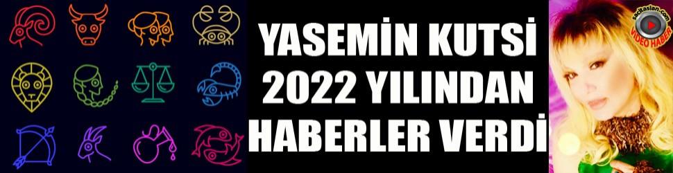 Yasemin Kutsi 2022 yılından haberler verdi