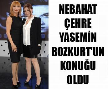 Nebahat Çehre Yasemin Bozkurt'un sorularını yanıtladı!.... VİDEO